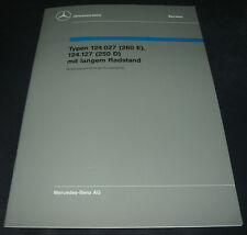 Werkstatthandbuch Mercedes W 124 Langer Radstand 250 D 260 E Einführungsschrift
