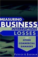 Measuring Business Interruption Losses and Other Commercial Damages Hardcover