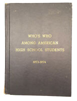 Who's Who Among American High School Students 1973-1974 w/ Survey - Drugs & Sex