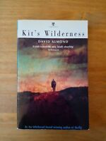 SIGNED EDITION OF KIT'S WILDERNESS BY DAVID ALMOND. 1st EDITION PAPERBACK. FIRST