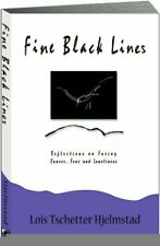 Fine Black Lines Reflections on Facing Cancer Fear and Loneliness