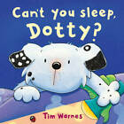 Can't You Sleep, Dotty? (Little Tiger Mini Hardbacks), Warnes, Tim, New,