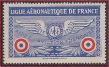 VIGNETTE LIGUE AERONAUTIQUE de FRANCE 1928 NEUVE GOMME** LUXE C:150€ Cinderella