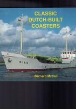 Classic Dutch-Built Coasters by Bernard McCall (Hardback)