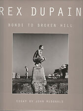 Rex Dupain - Bondi to Broken Hill