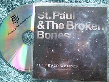 St. Paul & The Broken Bones All I Ever Wonder Columbia Sony UK Promo CD Single