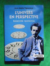 L'UNIVERS EN PERSPECTIVES JEAN-MARIE VIGOUREUX RELATIVITE PHYSIQUE VULGARISATION