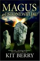 (Very Good)-Magus of Stonewylde : Book 1 (Stonewylde Series) (Paperback)-Kit Ber