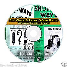 All Wave Radio, Short Wave Radio, 44 Vintage Radio Magazines PDF CD DVD B76