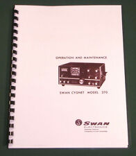 "Swan 270 Operating Manual: 11"" X 24"" Foldout Schematic & Card Stock Covers"