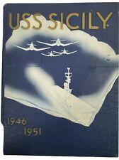 Uss Sicily Cve-118 Maiden Deployment Cruise Book Year Log 1946-1951 - Navy