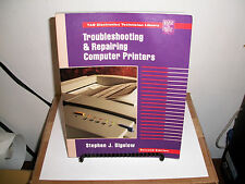 TAB Electronics: Troubleshooting and Repairing Computer Printers by Stephen J. B