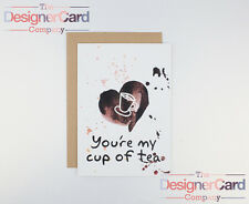 My Cup of Tea Anniversary Love Valentines Day Card Greeting Card