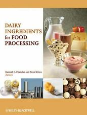 Dairy Ingredients for Food Processing, , New Book