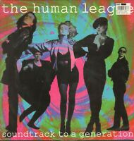 The Human LEAGUE – Soundtrack To A Generation - VIRGIN – VST1303 - UK 1990