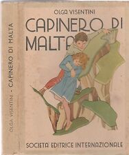 Olga Visentini Capinero di Malta SEI ed. ill. A. M. Nardi  1943 L5535