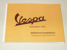 Werkstatthandbuch GS150/3  mit Anhang Vespa Touren 3