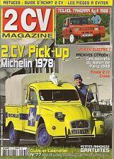 2CV MAGAZINE 77 CITROEN 2CV AK AP PICK-UP MICHELIN 1978 TEILHOL TANGARA 4X4 1988