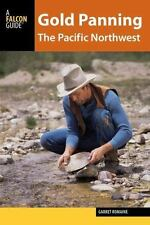 GOLD PANNING THE PACIFIC NORTHWEST