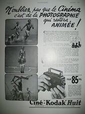 PUBLICITE DE PRESSE KODAK CINE-KODAK HUIT CAMERA PHOTO ANIMéE FRENCH AD 1937