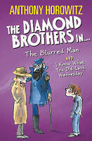 The Diamond Brothers in The Blurred Man & I Know What You Did Last Wednesday, Ho