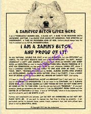 A Samoyed Bit^h Lives Here