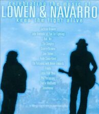 Keep the Light Alive - Celebrating the Music of Lowen & Navarro, New Music