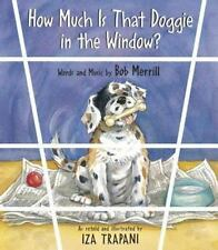 How Much is That Doggie in the Window? (Nursery Rhyme)-ExLibrary