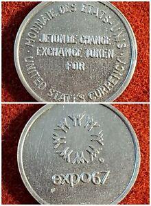 Expo 67 (Montreal Quebec) exchange token for U.S. Token w1152