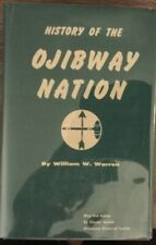 History of the Ojibway Nation by William W. Warren (1980, Hardcover, Reprint)