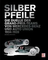 Silberpfeile GP Auto Union Typ A B C D vs Mercedes-Benz W25 W125 W154 W165 Buch
