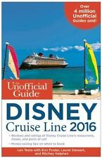 The Unofficial Guide to the Disney Cruise Line 2016 by Laurel Stewart, Ritchey …