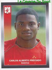 016 CARLOS PRECIADO AMERICA CALI STICKER PANINI COLOMBIA PRIMERA A 2008