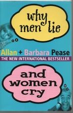 Why Men Lie and Women Cry,Allan Pease, Barbara Pease