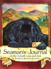 Seaman's Journal: On the Trail With Lewis and Clark (Lewis & Clark Expedition),