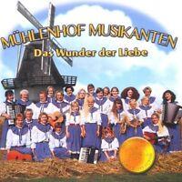 Mühlenhof Musikanten Das Wunder der Liebe (1999) [CD]