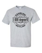 1-800 denger8 Poker T-Shirt by High Roller Clothing