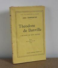 Théodore de Banville l'homme et son oeuvre John Charpentier 1925