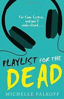 Playlist for the Dead by Falkoff, Michelle, NEW Book, FREE & FAST Delivery, (Pap