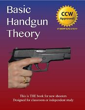 Basic Handgun Theory - THE book for new shooters!