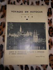Comité de propagande française à l'étranger : voyages en autocar, 1938