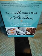The Mother's Book of Well-Being: Caring for Yourself So You Can Care  1573248223