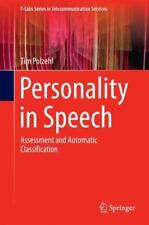 T-Labs Series in Telecommunication Services Ser.: Personality in Speech :...