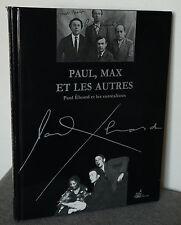 Paul, Max und die anderen : paul Eluard und die surrealisten
