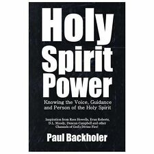 Holy Spirit Power, Knowing the Voice, Guidance and Person of the Holy Spirit: In