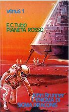 Tubb - PIANETA ROSSO + Brunner - L'ENIGMA DI SIGMA DRACONIS - Ediz. TV VENUS n 1