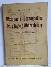 L46> DIZIONARIO STENOGRAFICO DELLE SIGLE E ABBREVIATURE - 1942