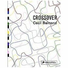 Crossover by Balmond, Cecil