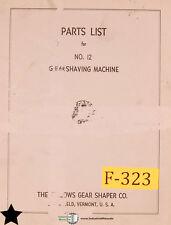 Fellows No 12 Gear Shaving Machine Parts List Manual Year 1959