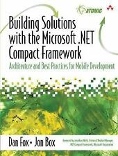 Building Solutions with the Microsoft .NET Compact Framework: Architecture and B